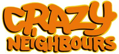 Crazy Neighbours